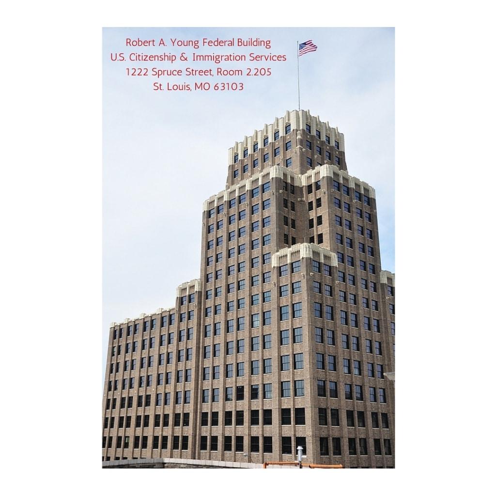 St. Louis Field Office - USCIS - 1222 Spruce St.